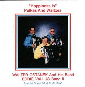 walter ostanek & eddie vallus - happiness is polka and waltzes