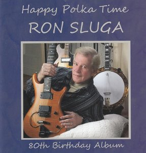 ron sluga - happy polka time
