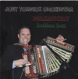 joey tomsick orchestra - polkatively button box