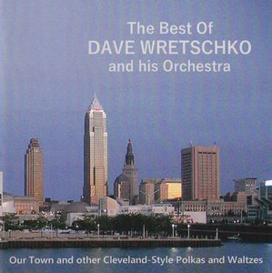 the best of Dave Wretschko and his Orchestra