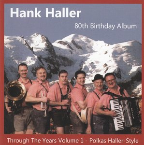 hank haller - trough the years volume 1