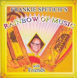 frankie spetich's  - rainbow of music